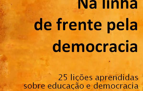 25 lições aprendidas sobre educação e democracia