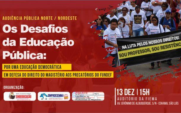 Unidade pelo Fundef: Sinproesemma e entidades sindicais discutem precatórios em audiência pública