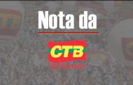 CTB Nacional lança nota em solidariedade ao Sinproesemma repudiando Fake News sobre processo de descompressão
