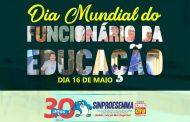 16 de Maio: Dia Mundial do Funcionário da Educação